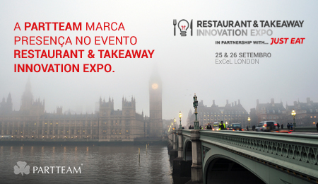 PARTTEAM marca presença no evento Restaurant & Takeaway Innovation Expo 2018