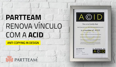 PARTTEAM RENOVA VÍNCULO COM A ACID - ANTI COPYING IN DESIGN