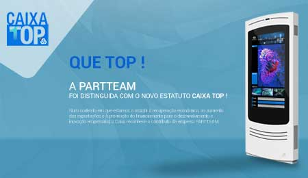 PARTTEAM distinguida com estatuto CAIXA TOP