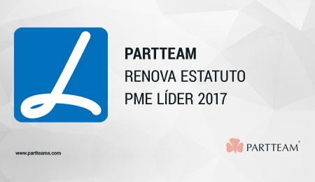 PARTTEAM renova estatuto PME LÍDER 2017