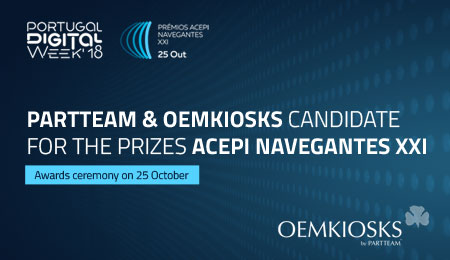 PARTTEAM & OEMKIOSKS candidate to the prizes ACEPI NAVEGANTES XXI