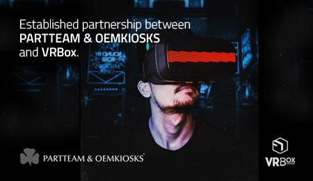 PARTTEAM & OEMKIOSKS ESTABLISHES PARTNERSHIP WITH VRBOX
