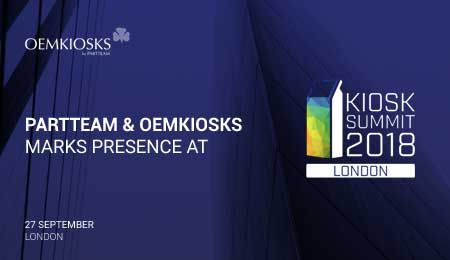 PARTTEAM & OEMKIOSKS is present at Kiosk Summit 2018