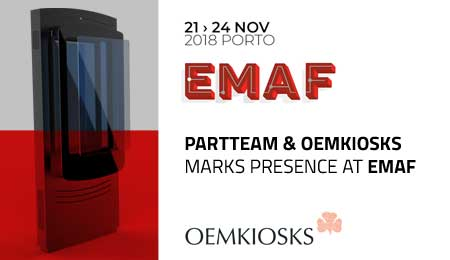 PARTTEAM & OEMKIOSKS will be present at the EMAF 2018 event