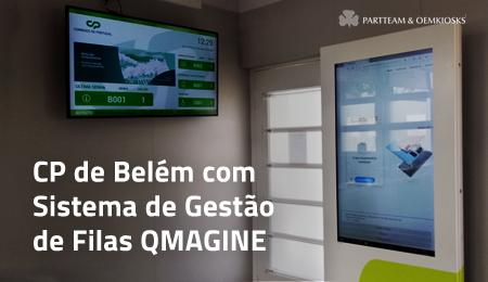 CP de Belém requalifica atendimento com sistema de gestão de filas QMAGINE