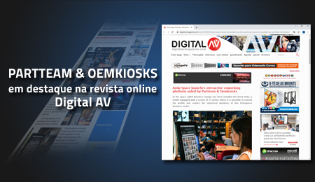 PARTTEAM & OEMKIOSKS EM DESTAQUE NA REVISTA ONLINE DIGITAL AV