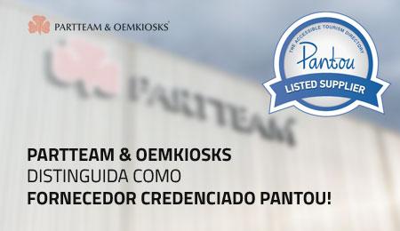 PARTTEAM & OEMKIOSKS DISTINGUIDA COMO FORNECEDOR CREDENCIADO PANTOU