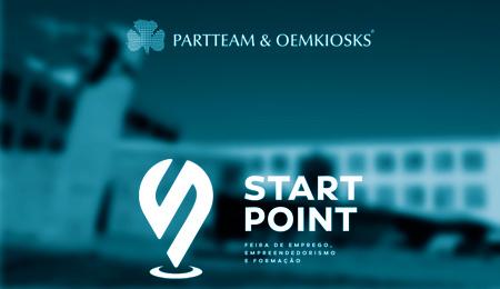 PARTTEAM & OEMKIOSKS MARCA PRESENÇA NA 11ª EDIÇÃO DA START POINT