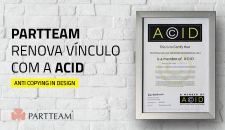 PARTTEAM RENOVA VÍNCULO COM A ACID – ANTI COPYING IN DESIGN